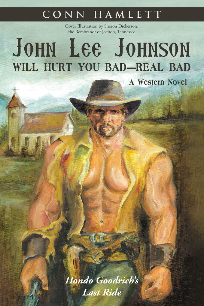 John Lee Johnson Will Hurt You Bad´Real Bad als...