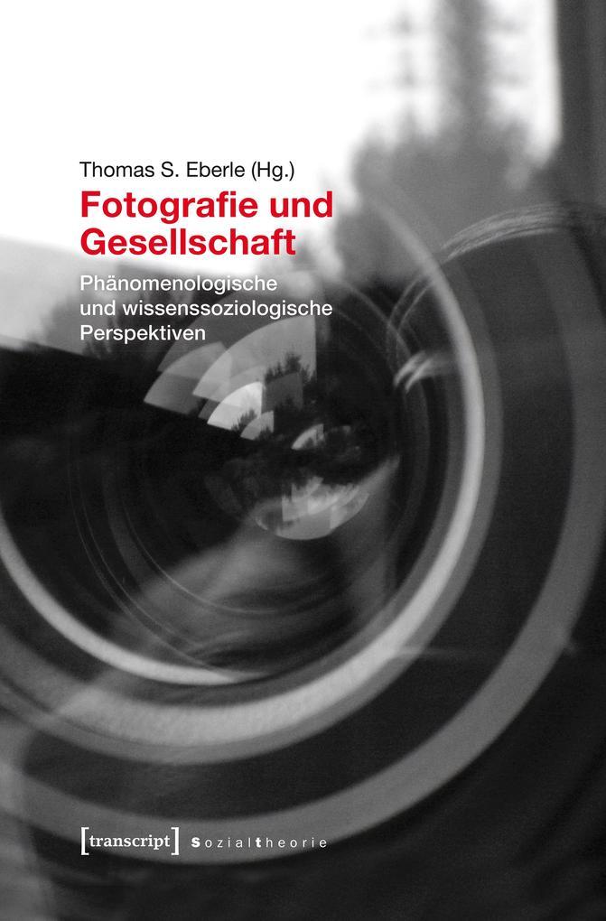 Fotografie und Gesellschaft als eBook Download von