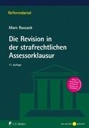 Die Revision in der strafrechtlichen Assessorklausur