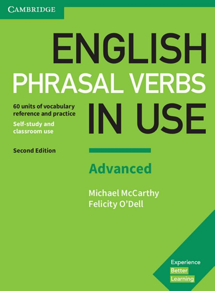 English Phrasal Verbs in Use. Advanced. 2nd Edi...