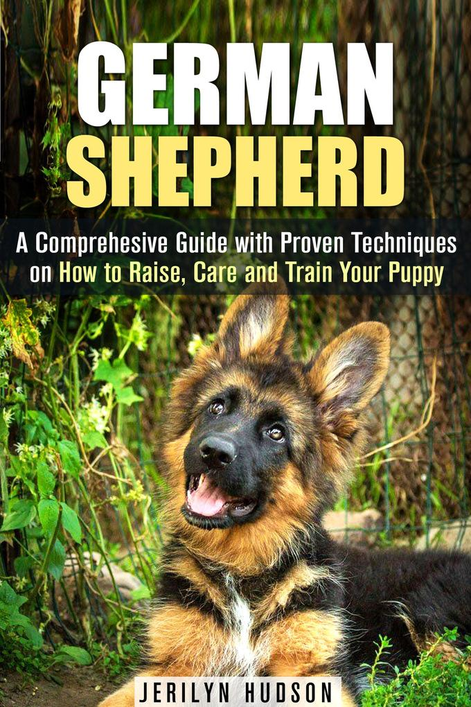 German Shepherd: A Comprehesive Guide with Prov...