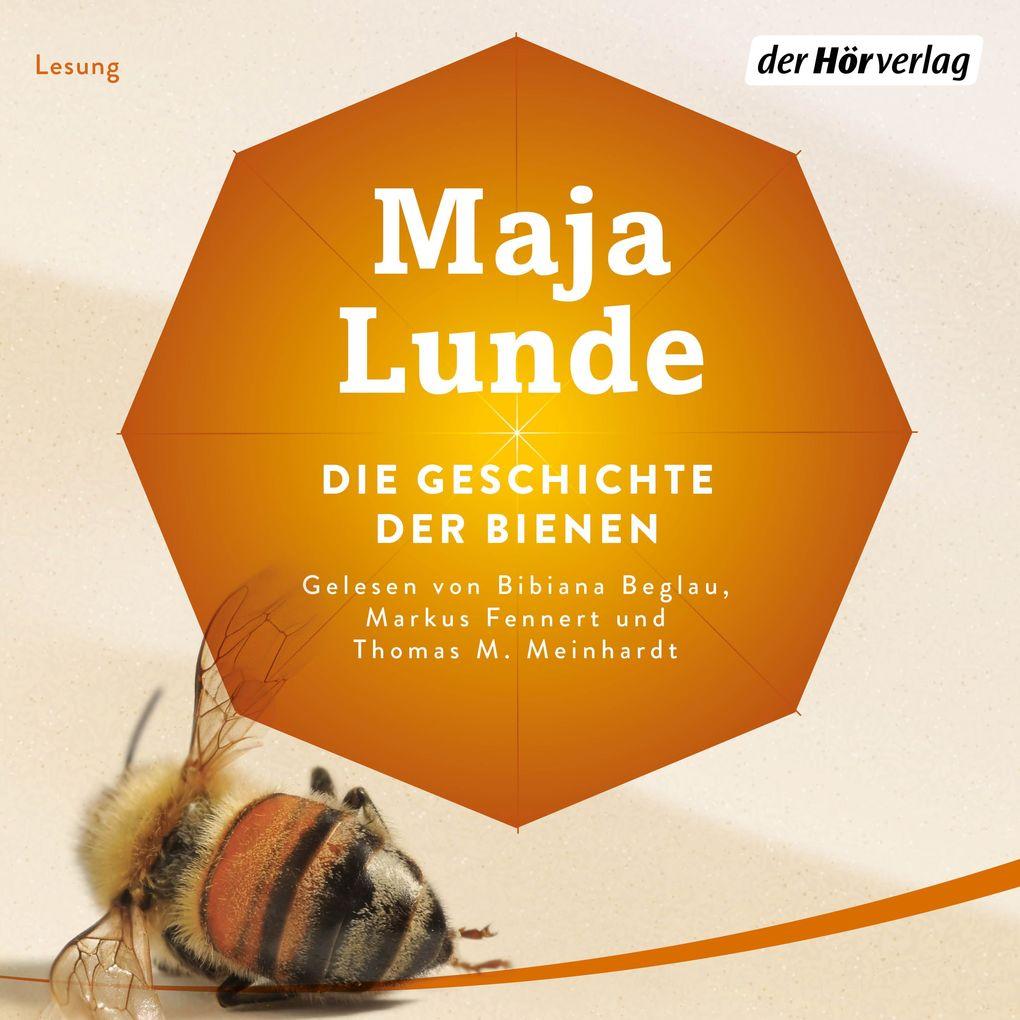 Die Geschichte der Bienen als Hörbuch Download