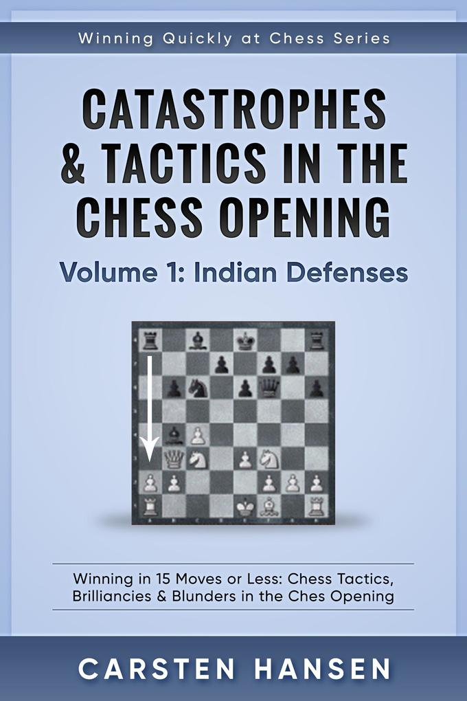 Catastrophes & Tactics in the Chess Opening - V...