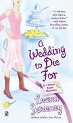 A Wedding to Die for: A Yellow Rose Mystery