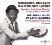 Musiques Rurales D'Amérique Latine (Argentine, Brésil, Cuba, Mexique, Paraguay, Pérou, Venezuela)