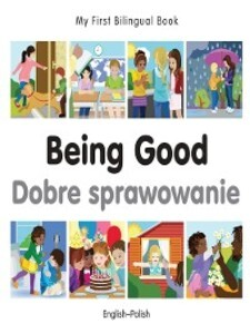 My First Bilingual Book–Being Good (Engli...