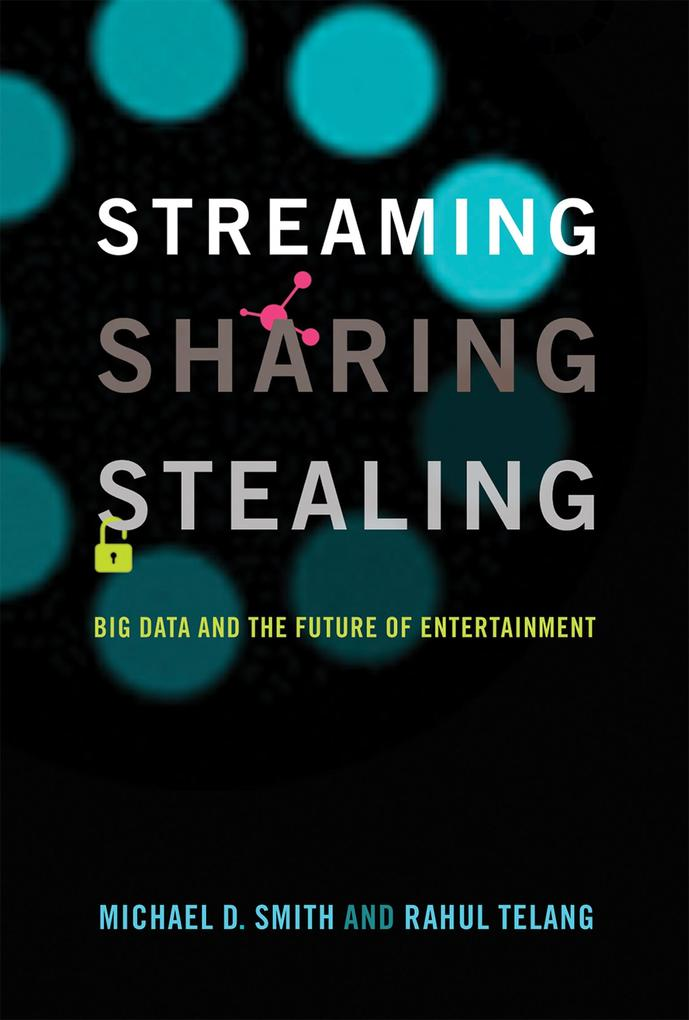 Streaming, Sharing, Stealing als eBook Download...