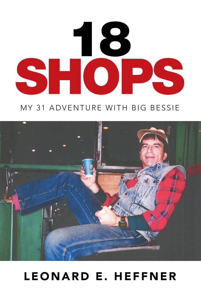 18 Shops als eBook Download von Leonard E. Heffner