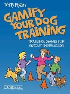 Gamify Your Dog Training als eBook Download von...