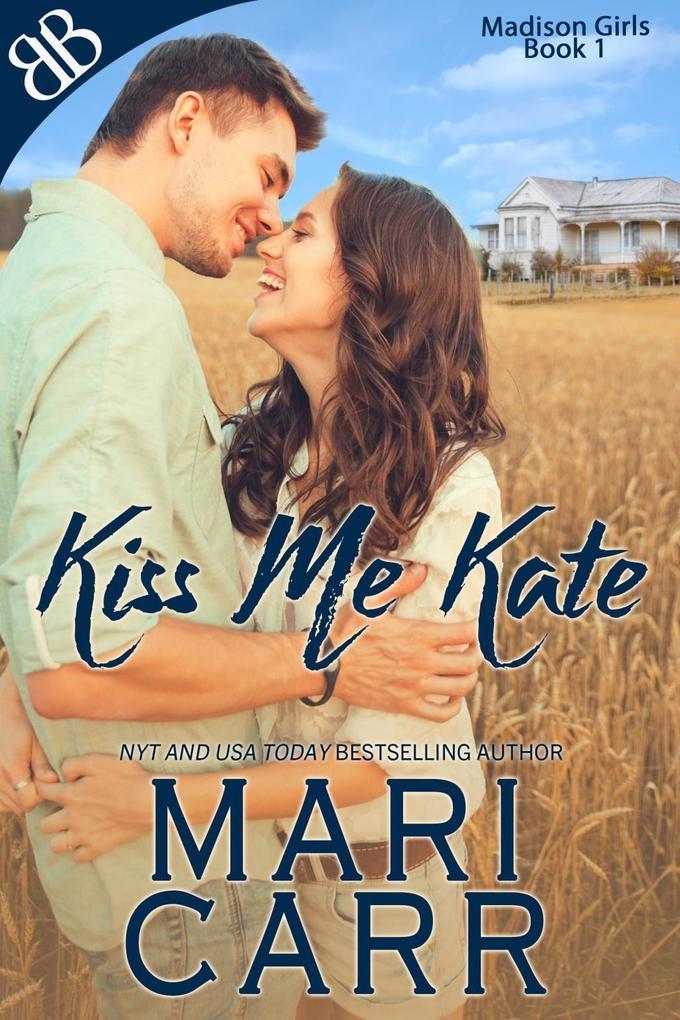 Kiss Me Kate als eBook Download von Mari Carr