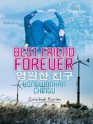 Best Friend Forever: Yongwonhan Chingu