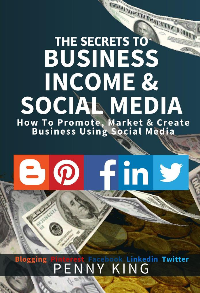 The SECRETS to BUSINESS, INCOME & SOCIAL MEDIA ...
