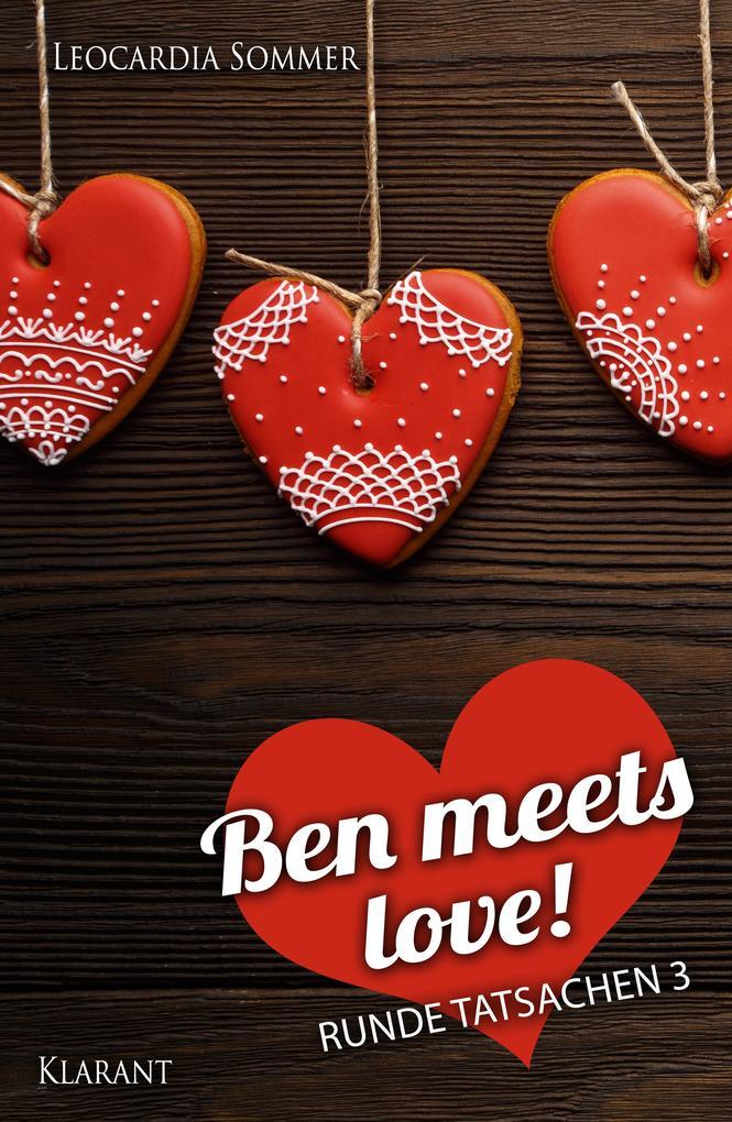 Ben meets love. Runde Tatsachen 3 als eBook Dow...