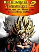 Dragonball Xenoverse 2 Unofficial Guide