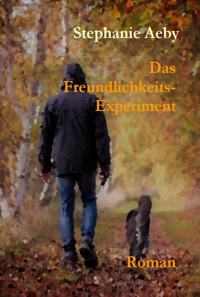 Das Freundlichkeits-Experiment als eBook Downlo...