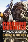 Finishing Business: Ten Steps to Defeat Global Terror
