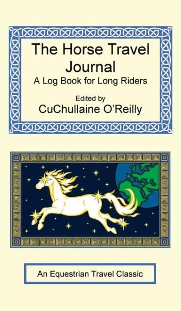 The Horse Travel Journal - A Log Book for Long ...