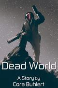 Dead World (In Love and War, #7)
