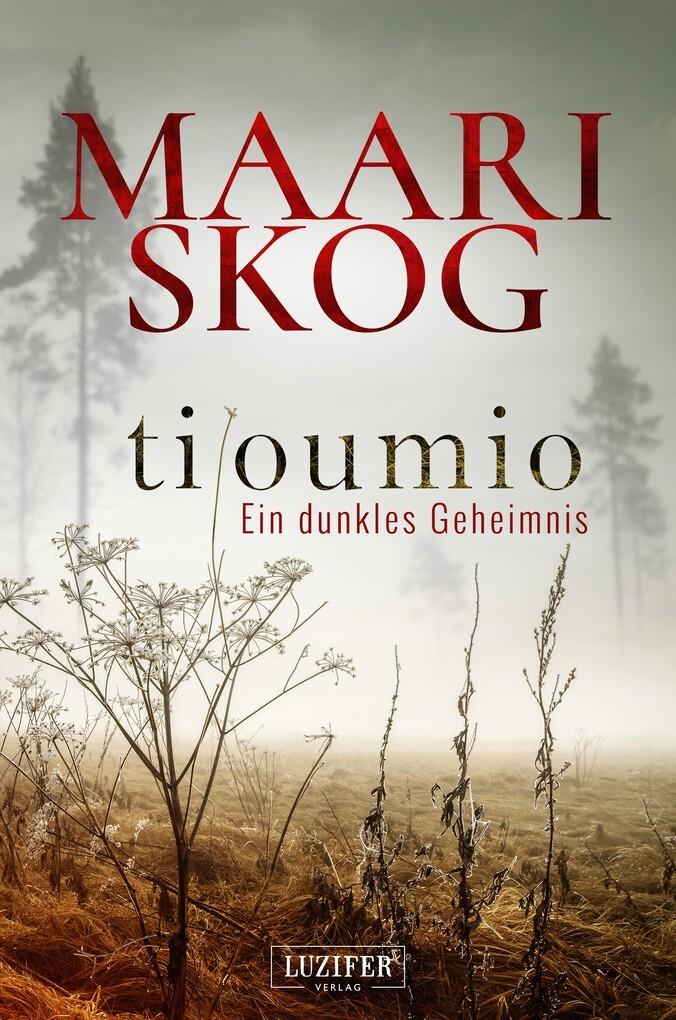 TILOUMIO - Ein dunkles Geheimnis als eBook
