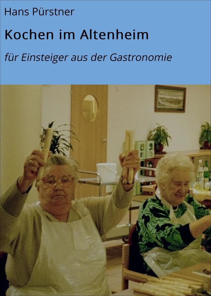 Kochen im Altenheim als eBook