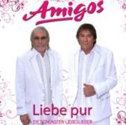 Die Amigos; Liebe pur - die schönsten Liebeslieder