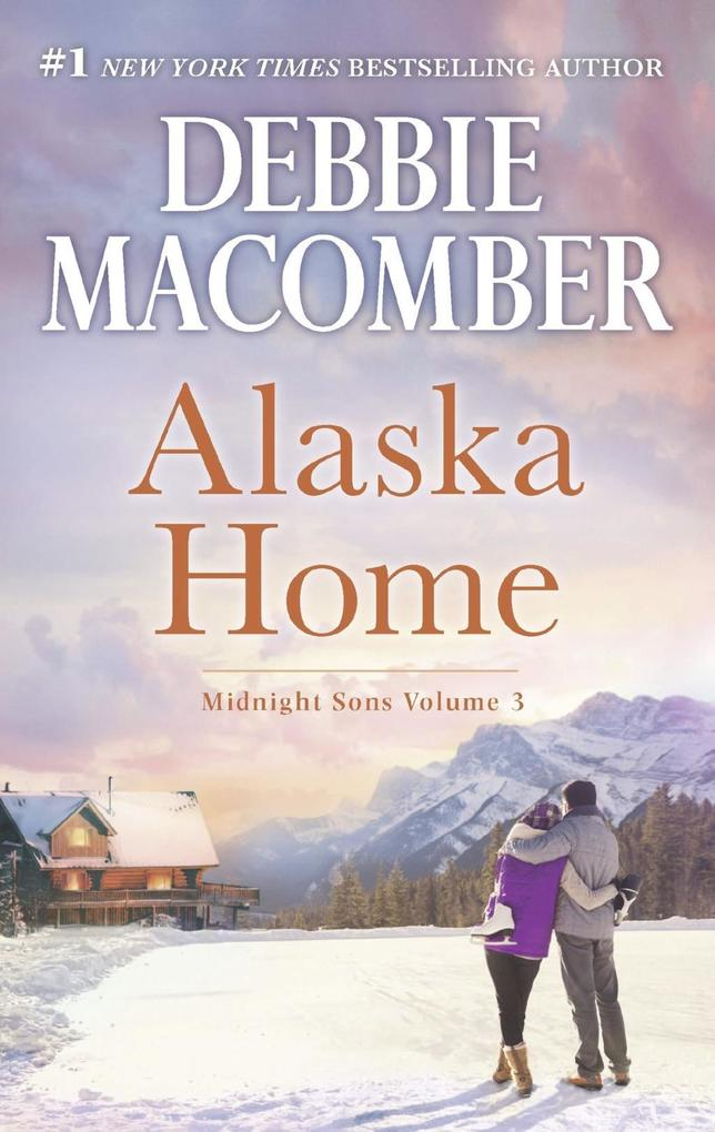 Alaska Home: Falling for Him / Ending in Marria...