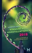 Himmlische Konstellationen 2018 Astrologisches Jahrbuch