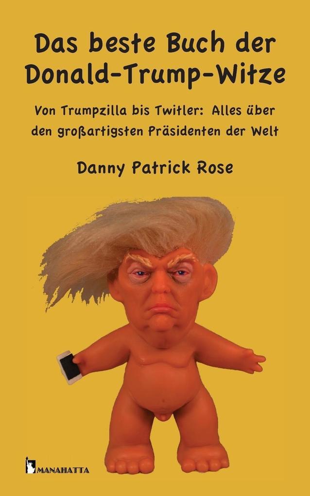 Das beste Buch der Donald Trump-Witze als Buch ...