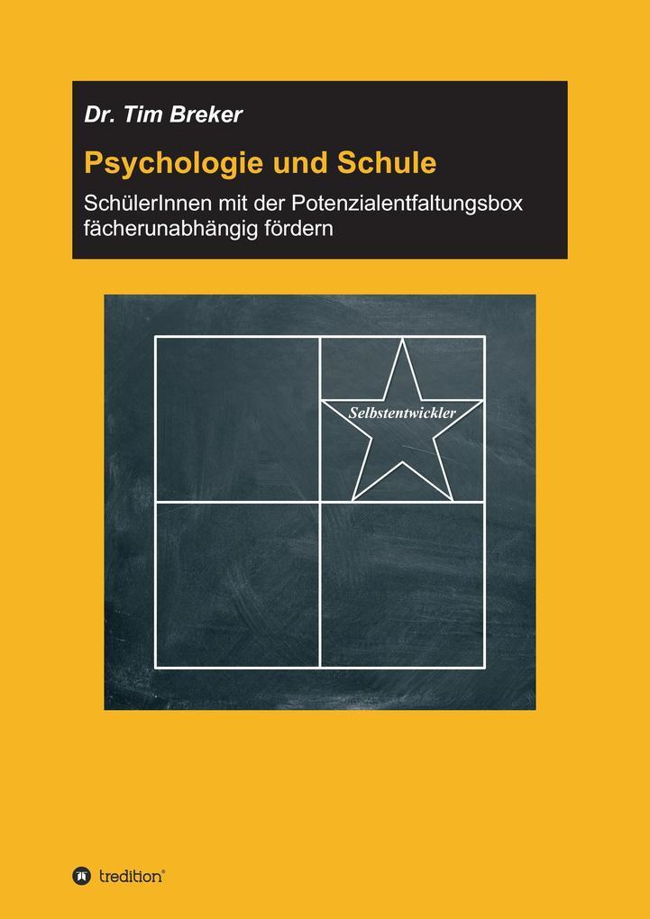 Psychologie und Schule als Buch von Tim Breker
