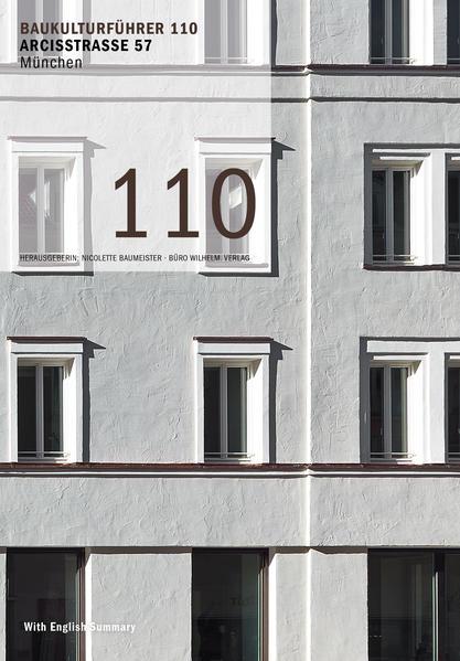 Baukulturführer 110 Arcisstraße 57, München als...