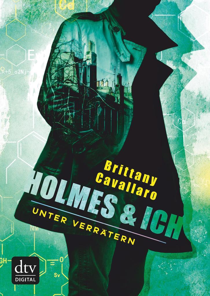 Holmes und ich - Unter Verrätern als eBook