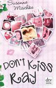 Don't Kiss Ray