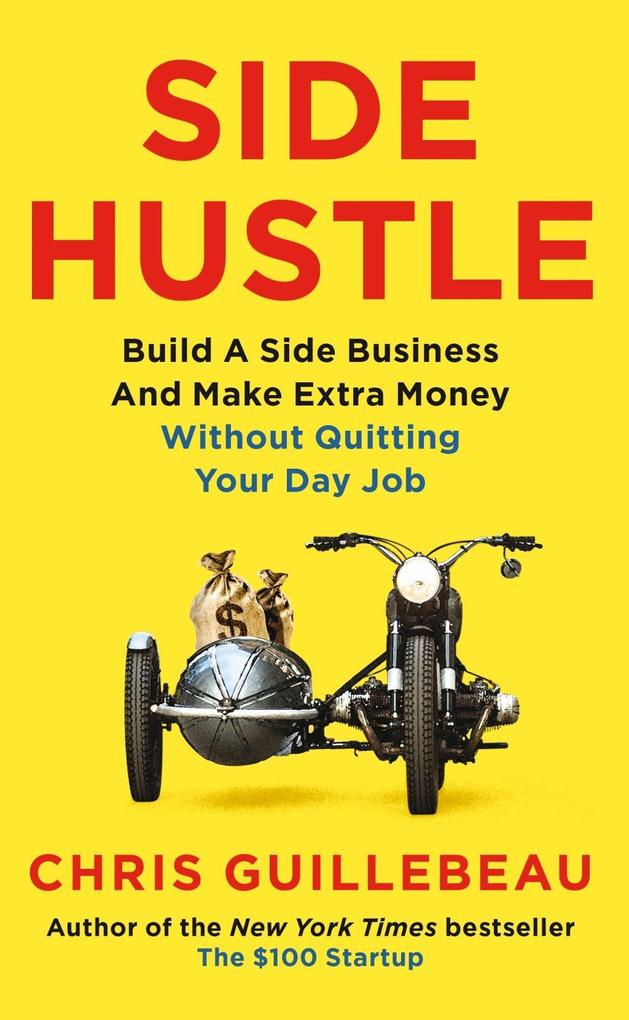 Side Hustle als Buch von Chris Guillebeau