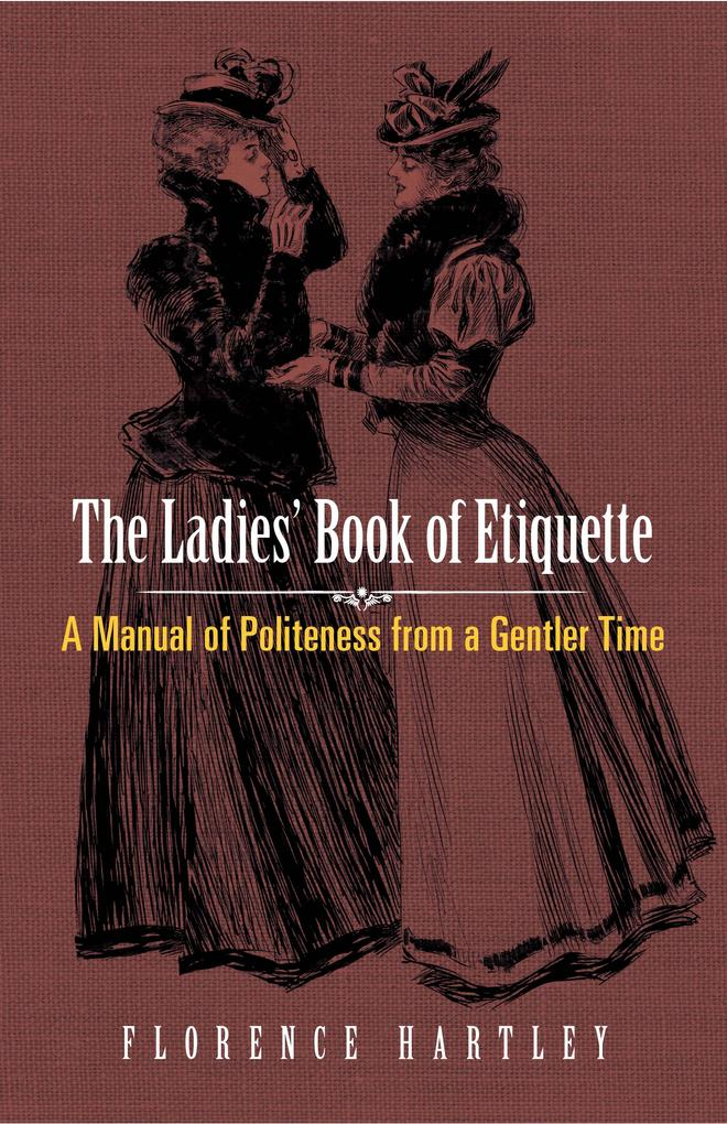 The Ladies´ Book of Etiquette als eBook Downloa...