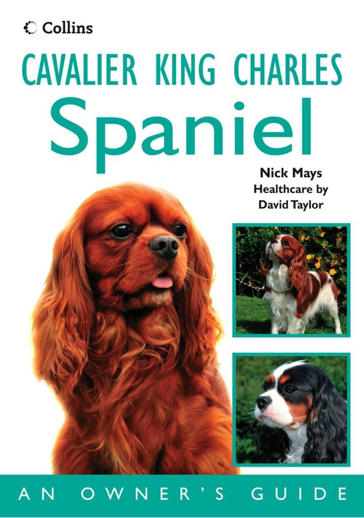 Cavalier King Charles Spaniel: An Owner´s Guide...