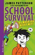 School Survial 03 - Da mach ich nicht mit!