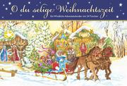 O du selige Weihnachtszeit