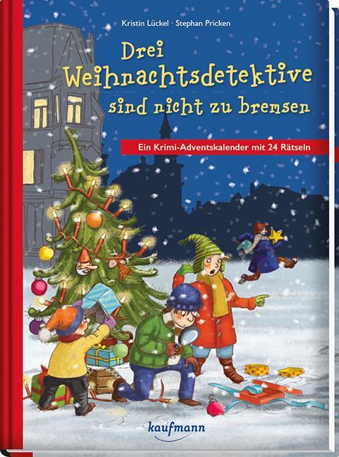 Krimi Weihnachtskalender.Drei Weihnachtsdetektive Sind Nicht Zu Bremsen