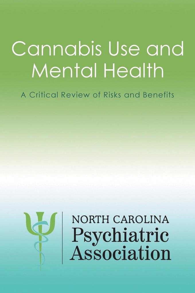 Cannabis Use and Mental Health als Taschenbuch ...