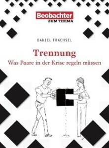 Trennung als eBook Download von Daniel Trachsel