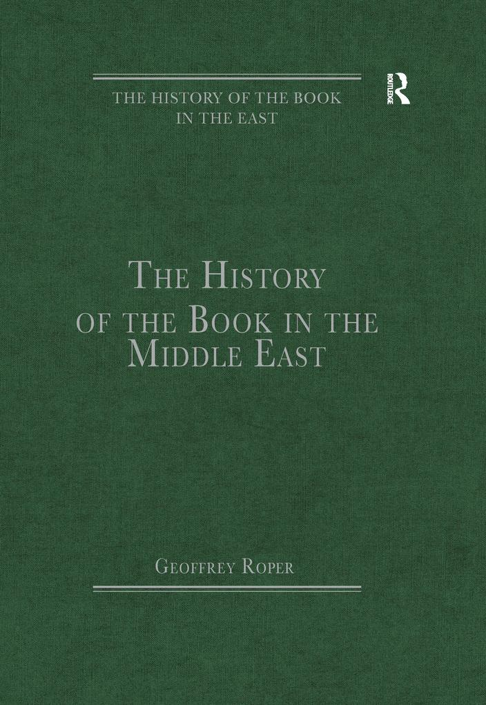 History of the Book in the Middle East als eBoo...