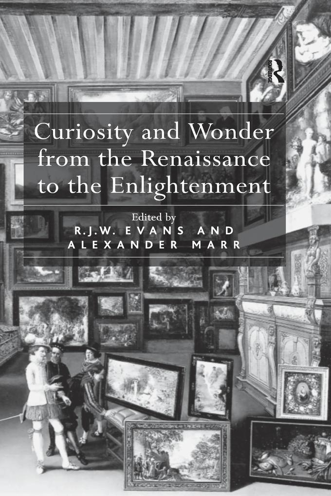 Curiosity and Wonder from the Renaissance to th...