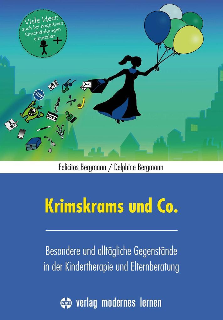 Krimskrams und Co. als Buch von Felicitas Bergm...