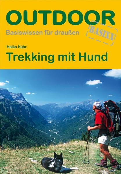 Trekking mit Hund als Buch von Heiko Kühr
