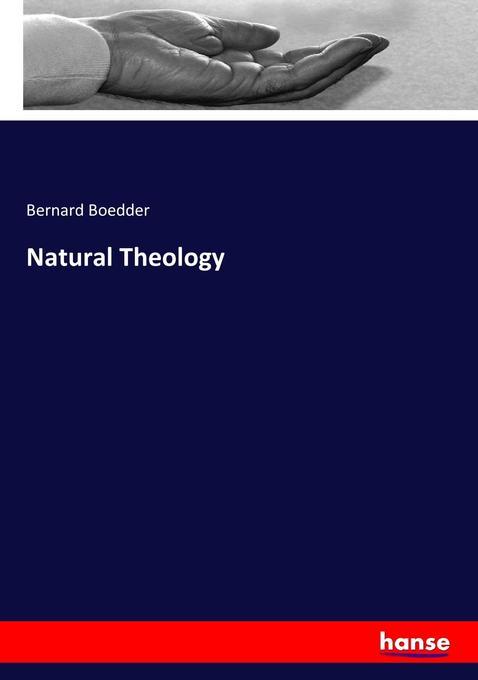 Natural Theology als Buch von Bernard Boedder