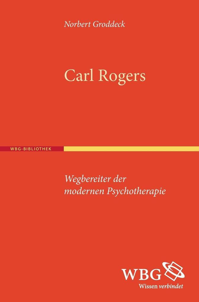 Carl Rogers als Buch von Norbert Groddeck