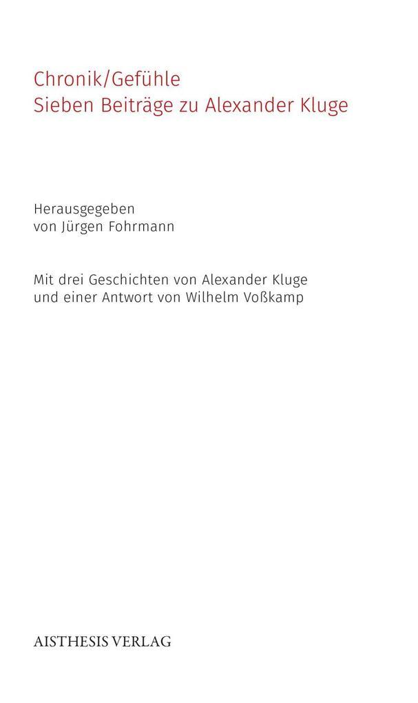 Chronik/Gefühle als Buch von Alexander Kluge, F...