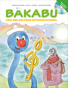 Bakabu und der Goldene Notenschlüssel (inkl. Hörbuch-CD, gelesen von Christian Tramitz)