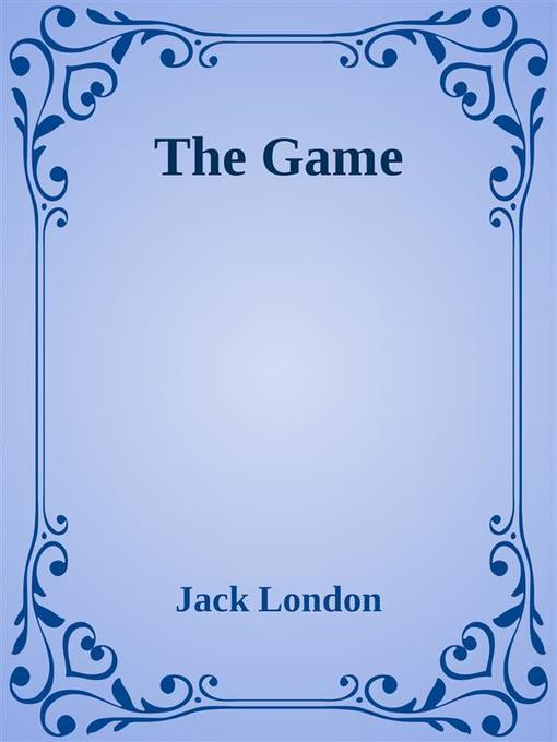 The Game als eBook Download von Jack London