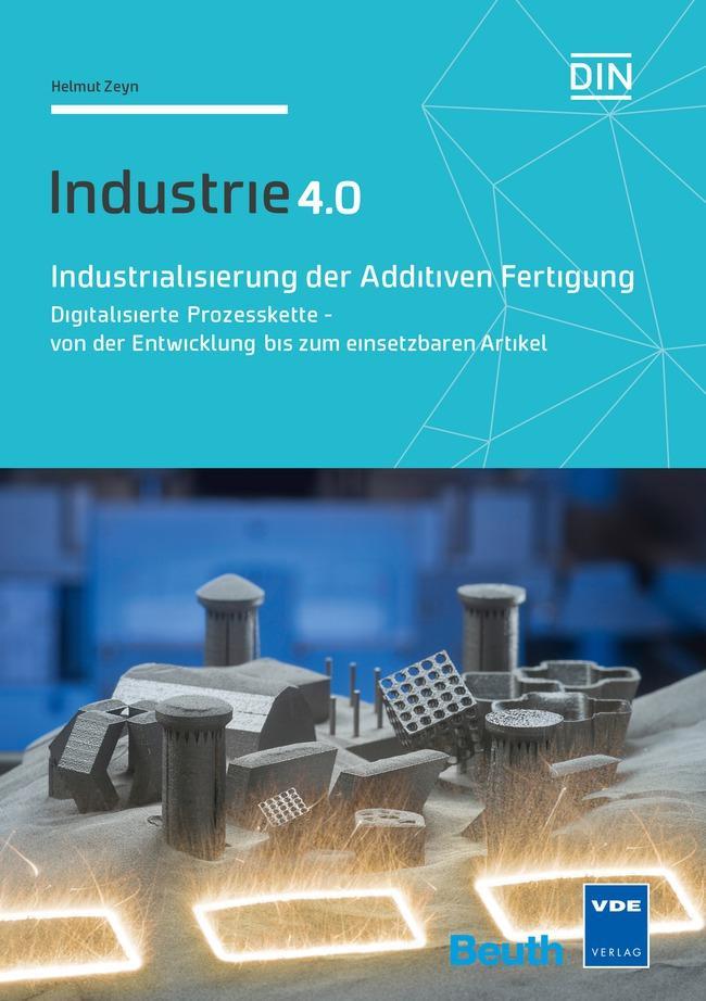 Industrialisierung der Additiven Fertigung als Buch